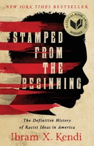 Cover picture, Stamped From The Beginning by Ibram X Kendi